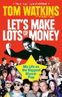 Cover for Let's Make Lots of Money  by Tom Watkins