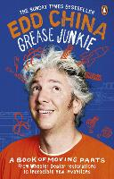 Cover for Grease Junkie  by Edd China