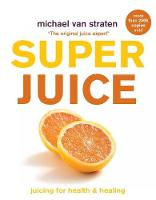 Cover for Superjuice  by Michael Van Straten