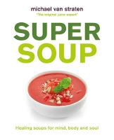 Cover for Super Soup  by Michael Van Straten