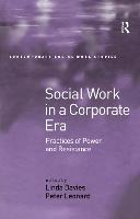 Cover for Social Work in a Corporate Era Practices of Power and Resistance by Linda Davies