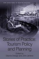 Cover for Stories of Practice: Tourism Policy and Planning by Professor John Jenkins