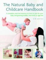 Cover for Natural Baby and Childcare Handbook by Kim Davies