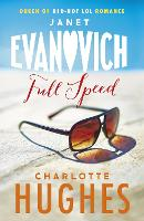 Cover for Full Speed (Full Series, Book 3) by Janet Evanovich, Charlotte Hughes