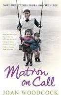 Cover for Matron on Call  by Joan Woodcock