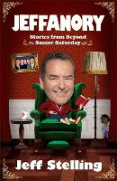 Cover for Jeffanory: Stories from Beyond Soccer Saturday  by Jeff Stelling