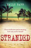 Cover for Stranded An unputdownable psychological thriller set on a desert island by Emily Barr