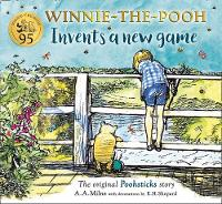 Cover for Winnie-the-Pooh Invents a New Game  by A. A. Milne