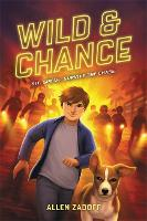 Cover for Wild & Chance by Allen Zadoff