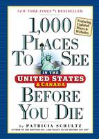 Cover for 1,000 Places to See in the United States and Canada Before You Die by Patricia Schultz