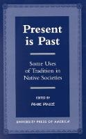 Cover for Present is Past  by Marie Mauze