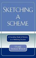 Cover for Sketching a Scheme  by Stuart Thomas Wilson