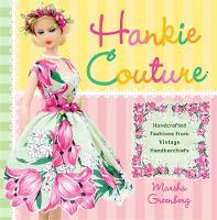 Cover for Hankie Couture  by Marsha Greenberg