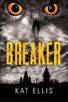 Cover for Breaker by Kat Ellis