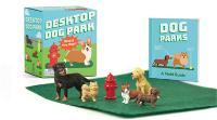 Cover for Desktop Dog Park by Conor Riordan