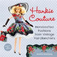 Cover for Hankie Couture (Revised)  by Marsha Greenberg