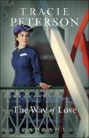 Cover for The Way of Love by Tracie Peterson