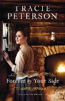 Cover for Forever by Your Side by Tracie Peterson