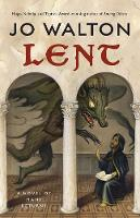 Cover for Lent by Jo Walton