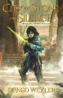 Cover for City of Stone and Silence by Django Wexler