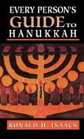 Cover for Every Person's Guide to Hanukkah by Ronald H. Isaacs