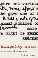Cover for Kingsley Amis  by Andrew James