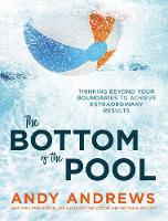 Cover for The Bottom of the Pool  by Andy Andrews