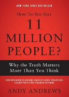 Cover for How Do You Kill 11 Million People?  by Andy Andrews