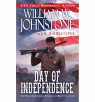 Cover for Day of Independence by William W. Johnstone
