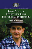 Cover for James Still in Interviews, Oral Histories and Memoirs by Ted Olson
