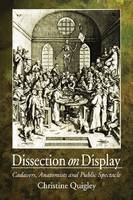 Cover for Dissection on Display  by Christine Quigley