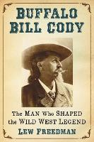 Cover for Buffalo Bill Cody  by Lew Freedman
