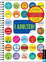 Cover for I Adulted! Agenda Undated Calendar by Robb Pearlman
