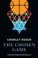 Cover for The Chosen Game  by Charley Rosen