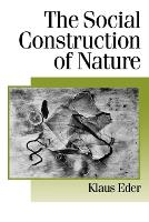 Cover for The Social Construction of Nature  by Klaus Eder