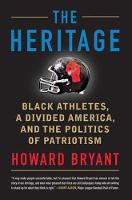 Cover for The Heritage  by Howard Bryant