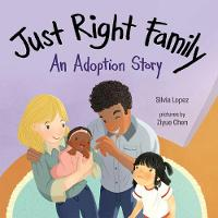 Cover for Just Right Family  by Silvia Lopez