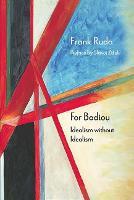 Cover for For Badiou  by Frank Ruda, Slavoj Zizek