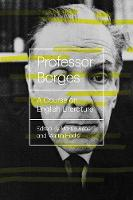 Cover for Professor Borges A Course On English Literature by Jorge Luis Borges