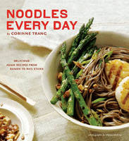 Cover for Noodles Every Day by Corinne Trang