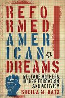 Cover for Reformed American Dreams  by Sheila M. Katz