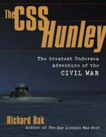 Cover for The CSS Hunley  by Richard Bak