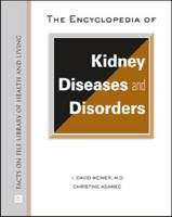 Cover for The Encyclopedia of Kidney Diseases by Christine A. Adamec