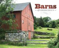 Cover for Barns of Connecticut by Markham Starr