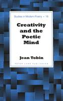 Cover for Creativity and the Poetic Mind by Jean Tobin
