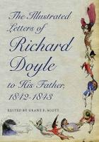 Cover for The Illustrated Letters of Richard Doyle to His Father, 1842-1843 by Richard Doyle
