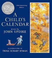 Cover for A Child's Calendar (20th Anniversary Edition) by John Updike