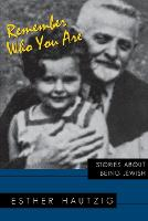 Cover for Remember Who You Are  by Esther Hautzig