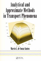 Cover for Analytical and Approximate Methods in Transport Phenomena by Marcio L. de Souza-Santos