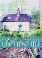 Cover for Lawrence of Arabia's Clouds Hill by Andrew Norman